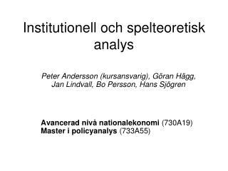 Institutionell och spelteoretisk analys