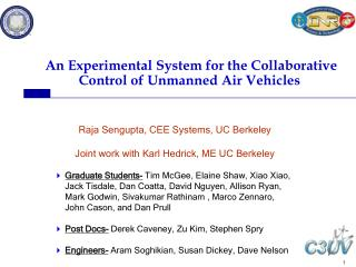 An Experimental System for the Collaborative Control of Unmanned Air Vehicles
