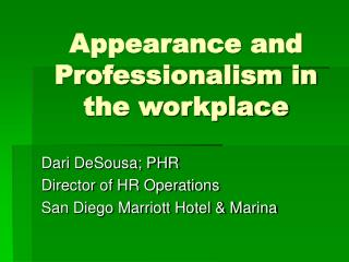 Appearance and Professionalism in the workplace