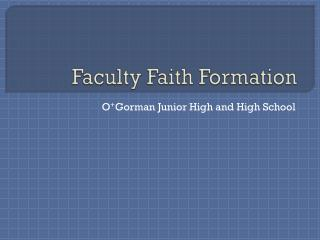 Faculty Faith Formation