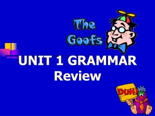 UNIT 1 GRAMMAR Review