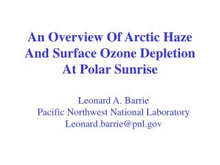 An Overview Of Arctic Haze And Surface Ozone Depletion At Polar Sunrise