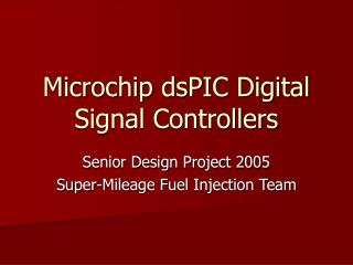 Microchip dsPIC Digital Signal Controllers