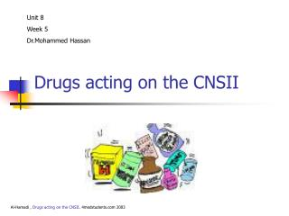 Drugs acting on the CNSII