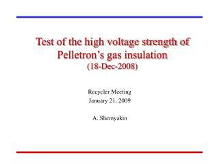 Test of the high voltage strength of Pelletron's gas insulation  (18-Dec-2008)