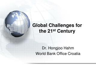 Global Challenges for the 21 st  Century