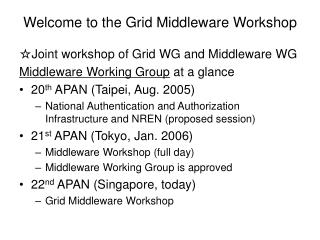 Welcome to the Grid Middleware Workshop
