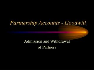 Partnership Accounts - Goodwill