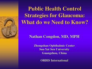 Public Health Control Strategies for Glaucoma: What do we Need to Know?