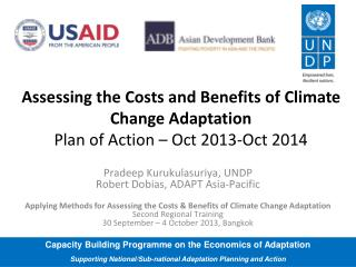 Assessing the Costs and Benefits of Climate Change  Adaptation Plan  of Action – Oct 2013-Oct 2014