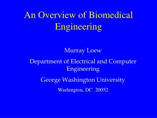 An Overview of Biomedical Engineering