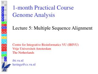 1-month Practical Course Genome Analysis Lecture 5: Multiple Sequence Alignment