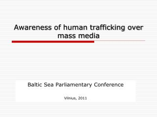 Awareness of human trafficking over mass media