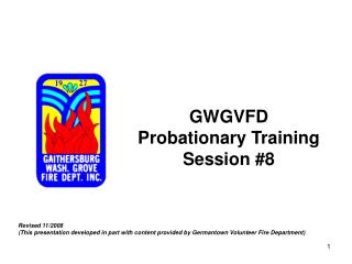 GWGVFD Probationary Training Session #8