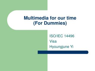 Multimedia for our time (For Dummies)