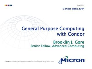General Purpose Computing with Condor