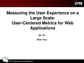 Measuring the User Experience on a Large Scale: User-Centered Metrics for Web Applications