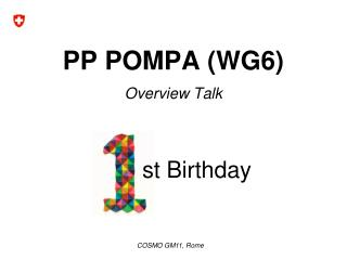 PP POMPA (WG6) Overview Talk