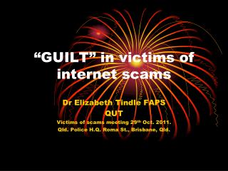 """GUILT"" in victims of internet scams"