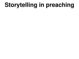 Storytelling in preaching
