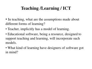 Teaching /Learning / ICT