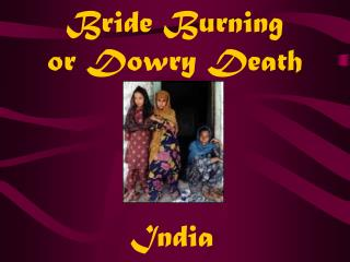 Bride Burning  or Dowry Death