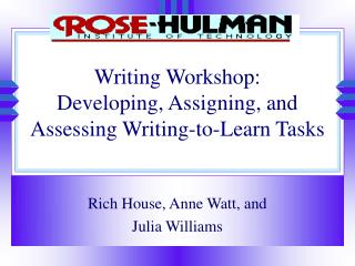 Writing Workshop:   Developing, Assigning, and Assessing Writing-to-Learn Tasks