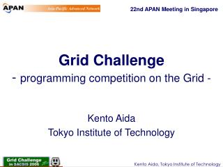 Grid Challenge -  programming competition on the Grid -