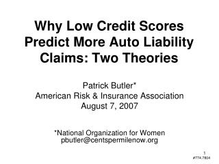 Why Low Credit Scores Predict More Auto Liability Claims: Two Theories