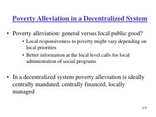 Poverty Alleviation in a Decentralized System