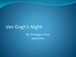 Van Gogh's Night