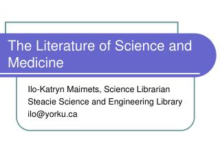 The Literature of Science and Medicine