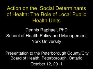 Action on the  Social Determinants of Health: The Role of Local Public Health Units
