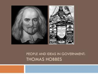 People and ideas in Government: THOMAS  hOBBES