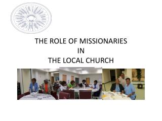 the local church in mission essay The following are indicated in almost every local church: the mission of the church is to proclaim the word and build in an essay on the encyclical.