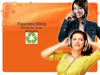Paperless Billing Driving the Green  Revolution
