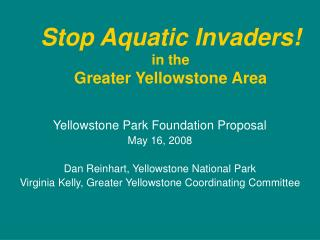 Stop Aquatic Invaders! in the  Greater Yellowstone Area