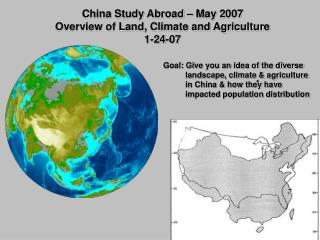 China Study Abroad – May 2007 Overview of Land, Climate and Agriculture 1-24-07