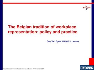 The Belgian tradition of workplace representation: policy and practice