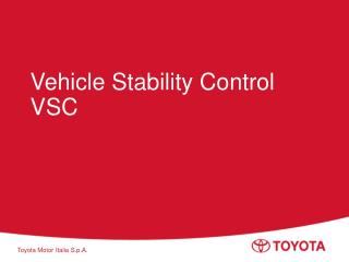 Vehicle Stability Control VSC