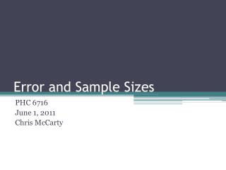 Error and Sample Sizes
