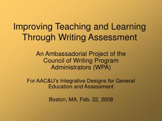 Improving Teaching and Learning Through Writing Assessment