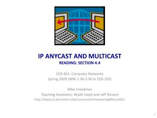 IP ANYCAST AND MULTICAST READING: SECTION 4.4