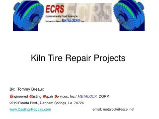 Kiln Tire Repair Projects