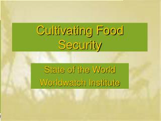 Cultivating Food Security