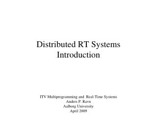 Distributed RT Systems Introduction