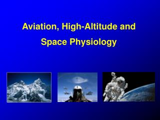Aviation, High-Altitude and Space Physiology