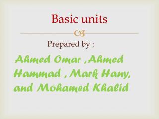 Basic units