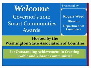 Welcome Governor's 2012  Smart Communities Awards