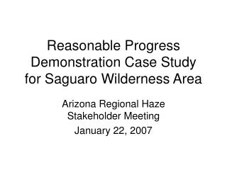Reasonable Progress Demonstration Case Study for Saguaro Wilderness Area